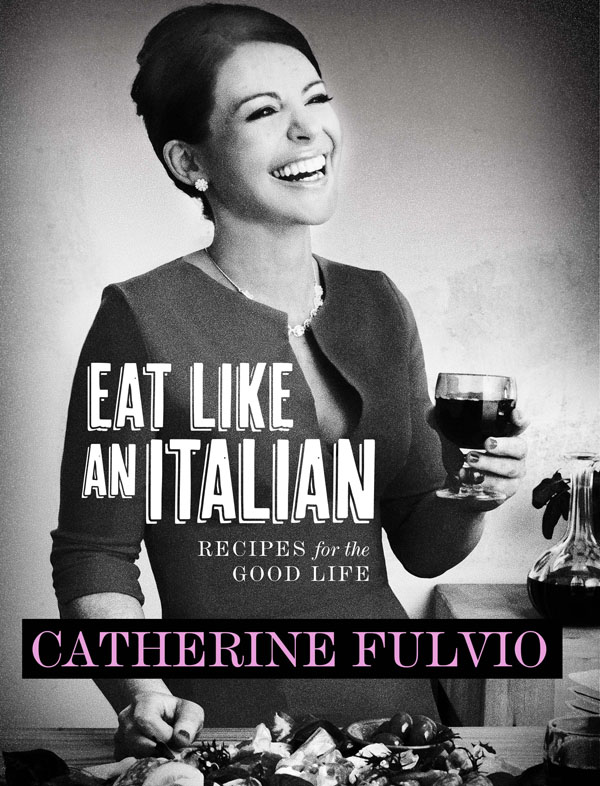 Catherine Fulvio eat like an Italian cover